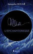 Mia l'enchanteresse