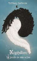 Nephilim, Tome 1 : Le poids de mes ailes