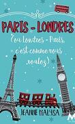 Paris-Londres: Ou Londres-Paris, c'est comme vous voulez