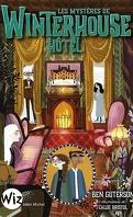 Winterhouse Hôtel, Tome 3 : Les Mystères de Winterhouse Hôtel