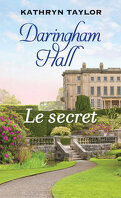 Daringham Hall tome 2: Le secret
