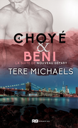 Faith, Love & Devotion, Tomes 4 : Choyé & béni