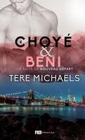 Faith, Love & Devotion, Tomes 4 : Choyé & béni