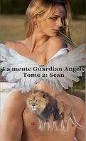 La Meute Guardian Angels, Tome 2 : Sean
