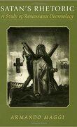 Satan's Rhetoric: A Study of Renaissance Demonology