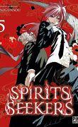 Spirits Seekers, Tome 5