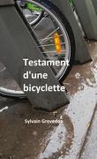 Testament d'une bicyclette