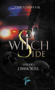 Witch Side, Épisode 1 : L'Immortel