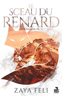 Couverture du livre : Les Briseurs de fer, Tome 2 : Le Sceau du renard