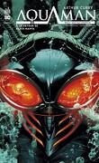 Arthur Curry : Aquaman, Tome 2 : Le Retour de Black Manta