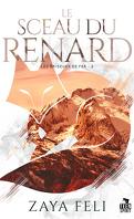 Les Briseurs de fer, Tome 2 : Le Sceau du renard