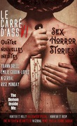 Le Carré d'ass, nº 6 : Sex Horror Stories