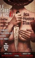Le Carré d'ass, nº 6 : Sex Horror Stories