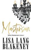 Masterson, Tome 1