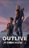 Outlive - En terrain hostile, Tome 2