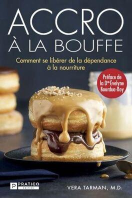 Couverture du livre : accro à la bouffe comment se libérer de la dépendance à la nourriture