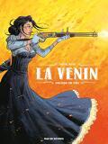 La Venin, Tome 1 : Déluge de feu