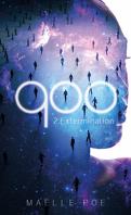 900, Tome 2 : Extermination