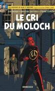 Blake et Mortimer, Tome 27 : Le Cri du Moloch