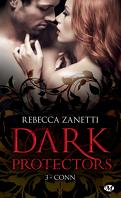 Dark Protectors, Tome 3 : Conn