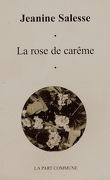 la rose de carême