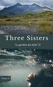 Three Sisters, Tome 3 : Le Gardien des lochs II