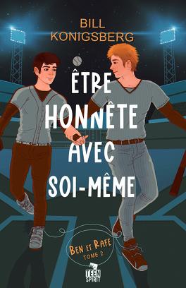 Couverture du livre : Ben et Rafe, Tome 2 : Être honnête avec soi-même