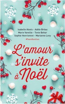Couverture du livre : L'amour s'invite à noël