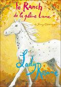 Le ranch de la Pleine Lune, tome 20 : Lady Rosane