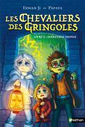 Les Chevaliers des Gringoles, Tome 2 : Opération Goofus