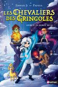 Les Chevaliers des Gringoles, Tome 3 : Le Secret du Ki