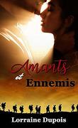 Amants et ennemis