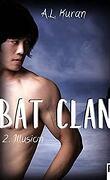 Bat clan, Tome 2
