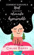 Comment survivre à Noël quand on est introvertie et hypersensible