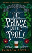 Faraway, Tome 1 : The Prince and the Troll