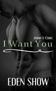I want You, Tome 3 : Jérémy & Cédric