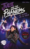Julie and the phantoms : le roman de la série Netflix