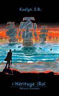 L'Héritage d'un Roi, Tome 2 : Alliance Ennemie