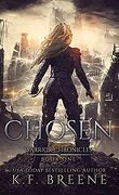 The Warrior Chronicles, Tome 1 : Chosen