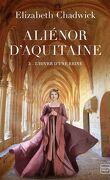 Aliénor d'Aquitaine, Tome 3 : L'Hiver d'une reine