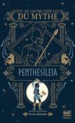 De l'autre côté du mythe, Tome 2: Penthesileia