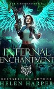 Firebrand, Tome 2 : Infernal Enchantment