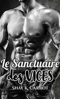 Le Sanctuaire des vices