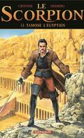 Le Scorpion, Tome 13 : Tamose l'égyptien