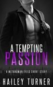 Métahumains, Tome 2.5 : A Tempting Passion