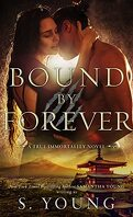 True Immortality, Tome 3 : Bound by Forever