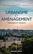 Urbanisme et aménagement - Théories et débats