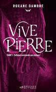Vivepierre, Tome 1 : Celle qui commande aux statues
