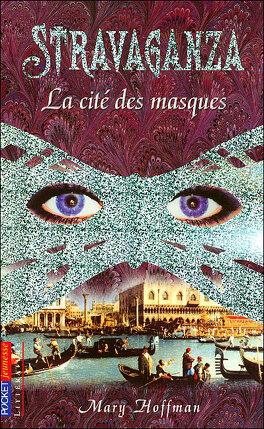 Couverture du livre : Stravaganza, tome 1 : La cité des masques