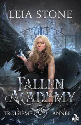 Couverture du livre : Fallen Academy, Tome 3 : Troisième année